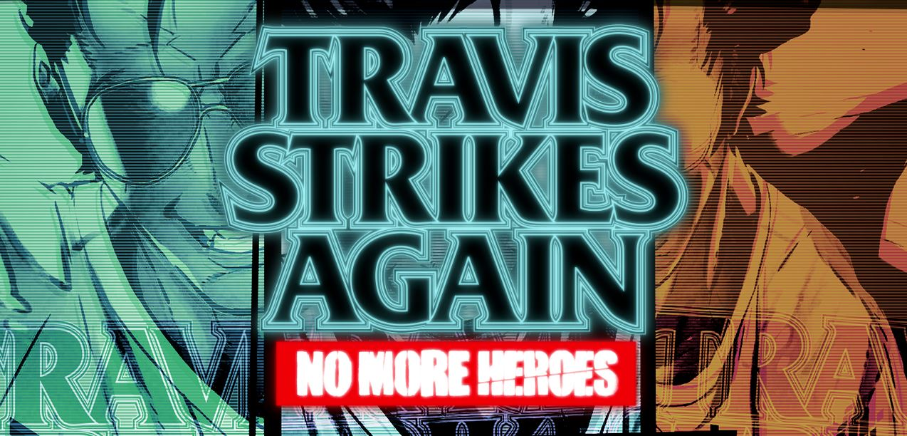 TRAVIS STRIKES AGAIN_NO MORE HEROS_SITIO OFICIAL