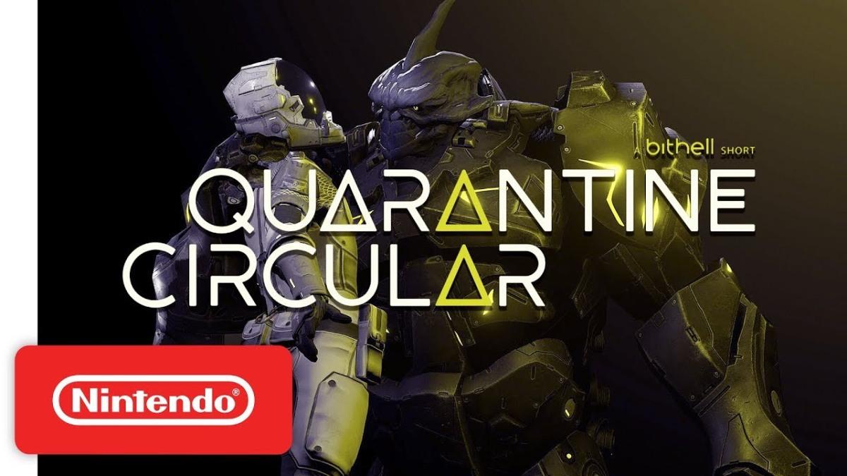 Quarantine Circular | Trailer de Anuncio - Nintendo Switch.
