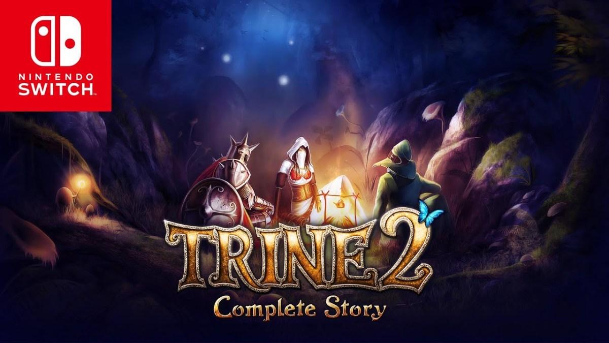 Trine 2: Complete Story | Trailer de Nintendo Switch.