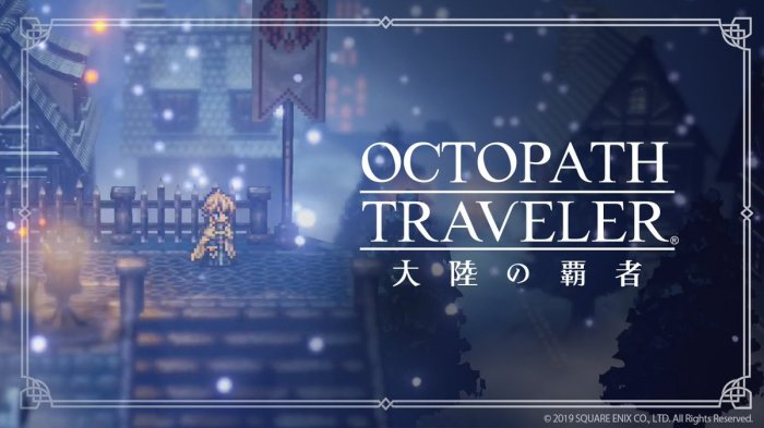 OCTOPATH TRAVELER_CHAMPIONS OF THE CONTINENT.jpg